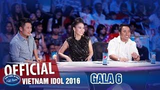 Vietnam Idol 2016 Tập 14 - Gala 6 Full HD