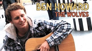Ben Howard - The Wolves Acoustic Session 2010