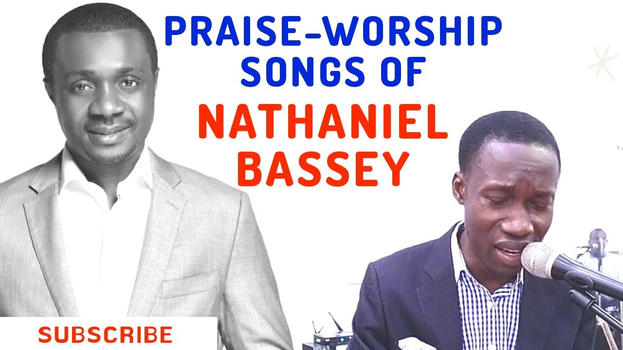 Download 8 Songs from Nathaniel Bassey in 20+minutes Praise/Worship Session