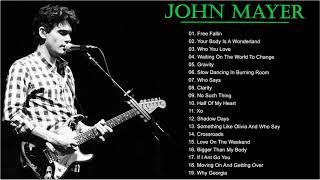 Best Songs Of John Mayer-John Mayer Greatest Hits