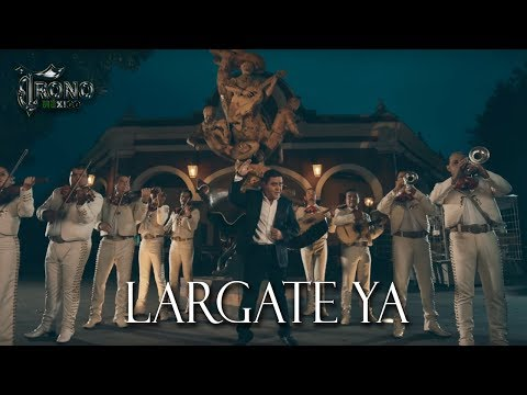 EL TRONO DE MEXICO | LARGATE YA | VIDEO OFICIAL