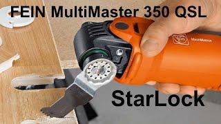 FEIN MultiMaster 350 QSL. NEW StarLock system.