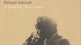 Video RICHARD ASHCROFT A Song For The Lovers download MP3, 3GP, MP4, WEBM, AVI, FLV November 2018