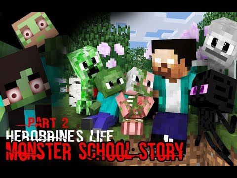 MONSTER SCHOOL : Herobrine's Life Part 2 (The Story of Monster School) - Minecraft Animation