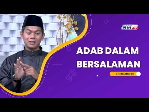 Adab Dalam Bersalaman - Ustadz Ali Nurjani