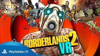 Borderlands 2 VR | Announce Trailer | PS VR