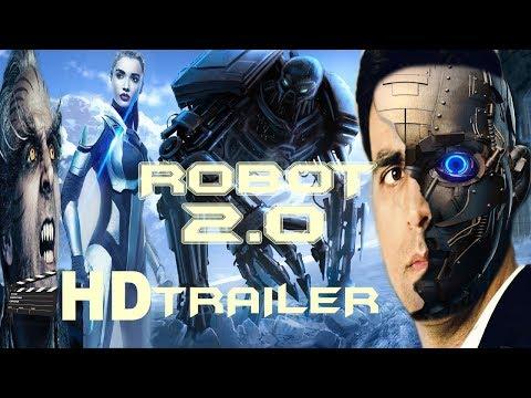 Robot 2 Trailer | Robot 2.0  HD trailer...