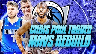 Chris Paul TRADED! Dallas Mavericks Rebuild | NBA 2K19