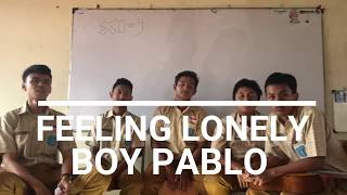 Feeling Lonely-Boy Pablo Cover XI-9 SMAN 15 SBY #ansamblelibels2020