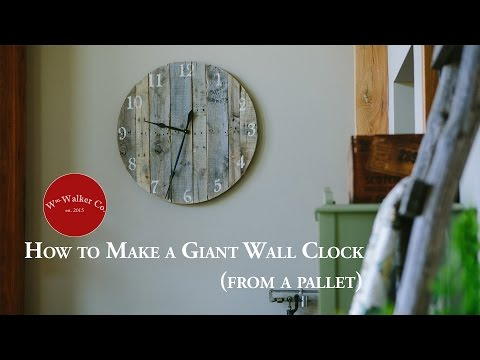 How to make a giant rustic wall clock