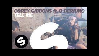 Corey Gibbons ft. Q DeRHINO - Tell Me (Original Mix)