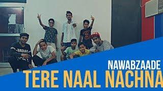 Nawabzaade|Tere Naal Nachna|Dance Choreography|Yash & Daksh xRiski Rishi