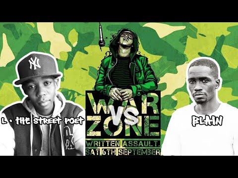 WARZONE : WRITTEN ASSAULT presents L - The Street Poet vs Blain - Rap Battle (Unedited Footage)