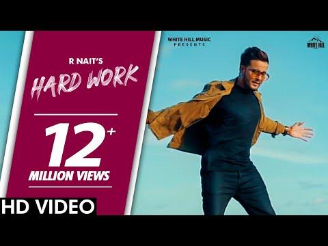 R Nait : HARD WORK (Official Video) PenduBoyz | Latest Punjabi Songs 2020 | White Hill Music