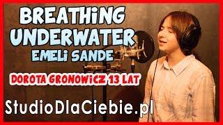 Breathing Underwater - Emeli Sandé (cover by Dorota Gronowicz) #1277