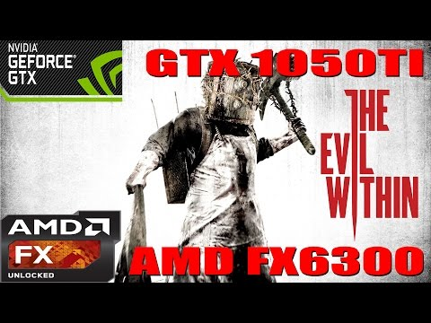 (1080p) The Evil Within Benchmark - GTX 1050 TI - AMD FX 6300 - Max Settings |