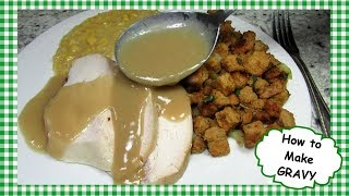 How to Make The Best Turkey Gravy From Scratch ~ Easy Recipe for Making Homemade Gravy