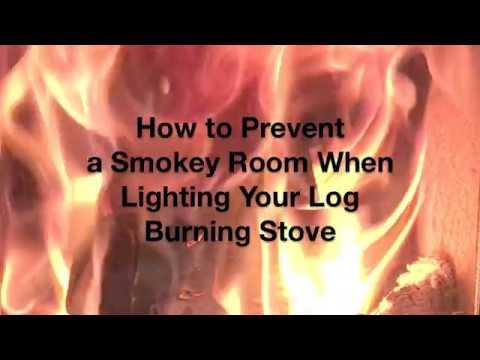 How To Stop Smoke When Lighting a Log Burning Stove