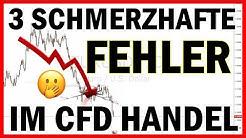 3 SCHMERZHAFTE Fehler im CFD Handel - Trading lernen für Anfänger (Zeiten, Risiko, Hebel)