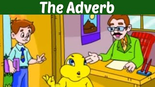 The Adverb - Learn Basic English Grammar | Kids Learning Video