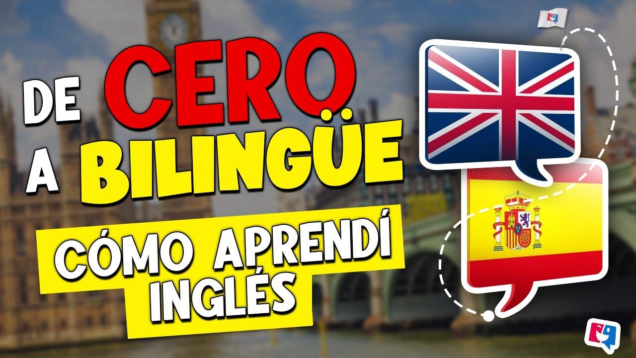 Como Aprender Ingles 10 TIPS Que Te Haran Bilingue