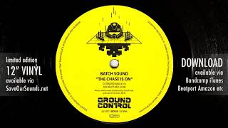 Batch Sound - The Chase Is On (Hard Cuttin Remix) image