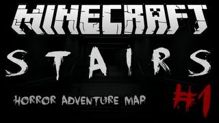 Minecraft | STAIRS! (Creepy Horror w/ Jumpscares!) | Adventure Map #1