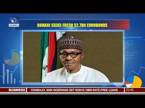 President Buhari Seeks NASS Approval For $2.79bn Eurobond 10\09\18 Pt.3 |News@10|
