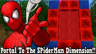 Minecraft How To Make A Portal To The SpiderMan Dimension - SpiderMan Dimension Showcase!!