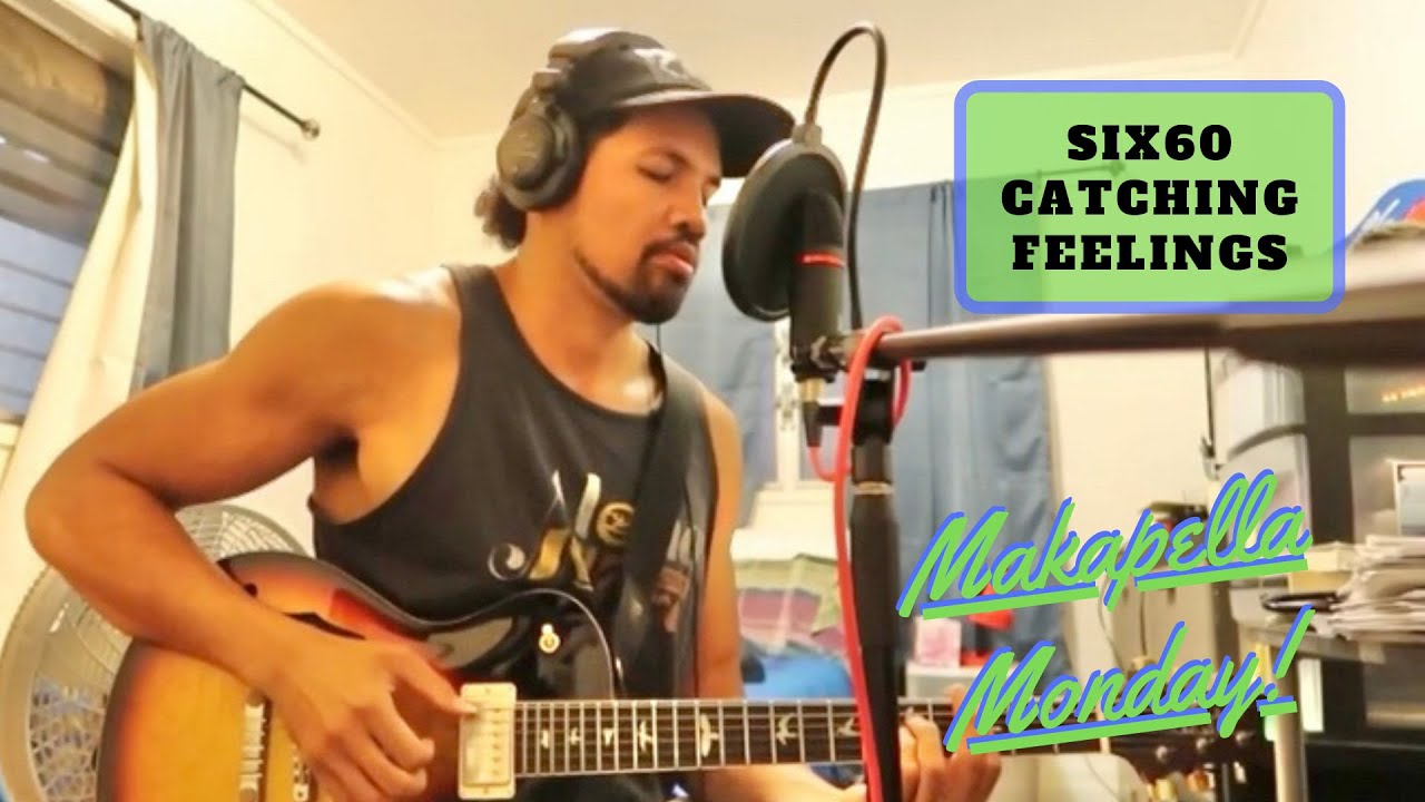 Makapella Monday Episode 78: Catching Feelings - Six60/Drax Project (cover)
