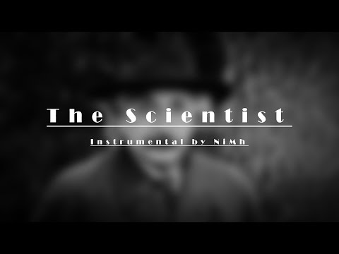 """Coldplay - The Scientist (""""Instrumental"""" by NiMh)"""