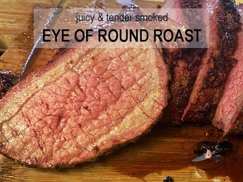 Smoked Eye of Round Roast