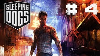 Sleeping Dogs - Gameplay Walkthrough - Part 4 - WORKING TOGETHER (Video Game)