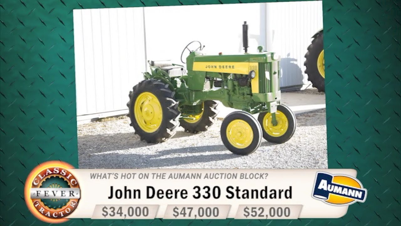 the first john deere 330 built guess what its worth classic Massey Ferguson Diesel Tractors the first john deere 330 built guess what its worth classic tractor fever