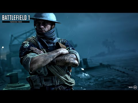 Battlefield 1 - Turning Tides - North Sea Official Trailer