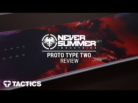 Never Summer Proto Type Two 2017 Snowboard Review - Tactics.com