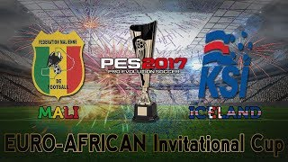 2017 Euro-African Invitational Cup | Iceland vs. Mali | PES 2017