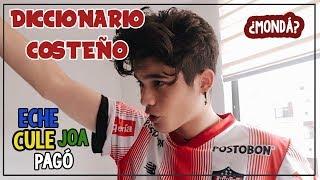 ¡DICCIONARIO COSTEÑO! /Juan Camilo Angarita