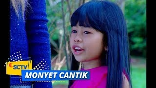 Highlight Monyet Cantik 2 - Episode 32