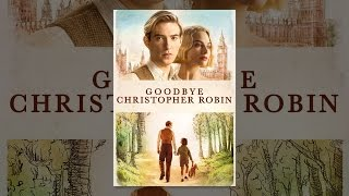 Goodbye Christopher Robin Thumb