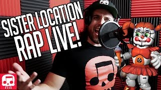 FNAF Sister Location Rap LIVE by JT Music (feat. Andrea Storm Kaden) - 'You Belong Here'