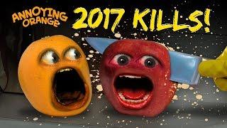 Annoying Orange - EVERY 2017 KILL!