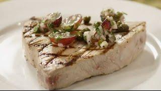 Tuna Recipes - How to Make Grilled Tuna Steaks with Grape and Caper Salsa