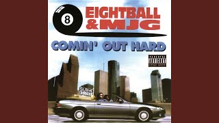 Provided to YouTube by Ingrooves Mr. Big · 8Ball & MJG Comin Out Ha...