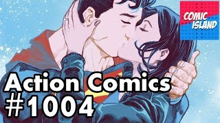 Action Comics #1004 - The Return of Lois Lane!