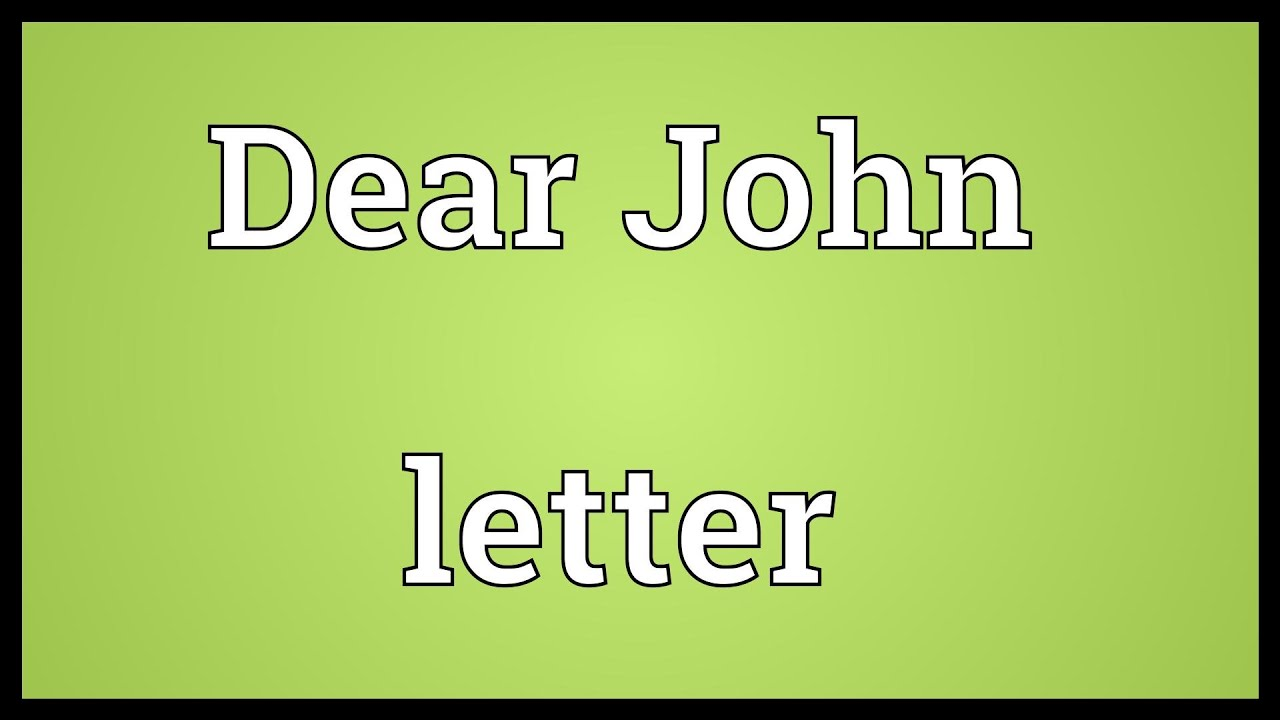 Dear John letter Meaning   YouTube