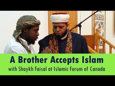 Another Brother Accepts Islam with Shaykh Faisal at Islamic Forum of Canada