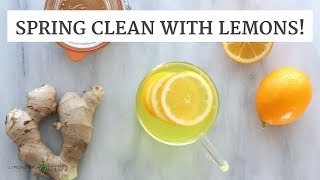 Spring Clean With Lemons! DIY Lemon Cleaner and DIY Lemon Detox Drink | Limoneira