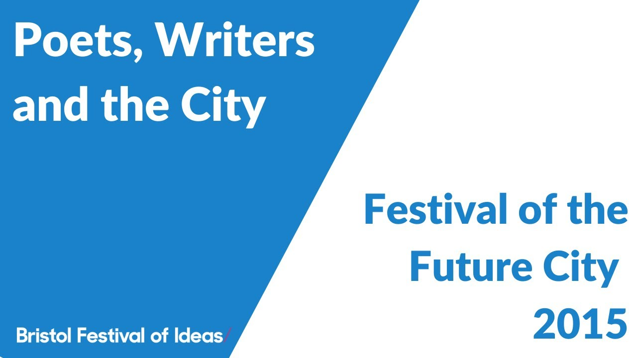 Festival of the Future City: Poets, Writers and the City