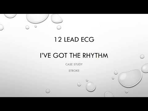 12 Lead ECG Episode 12 Case Study Stroke